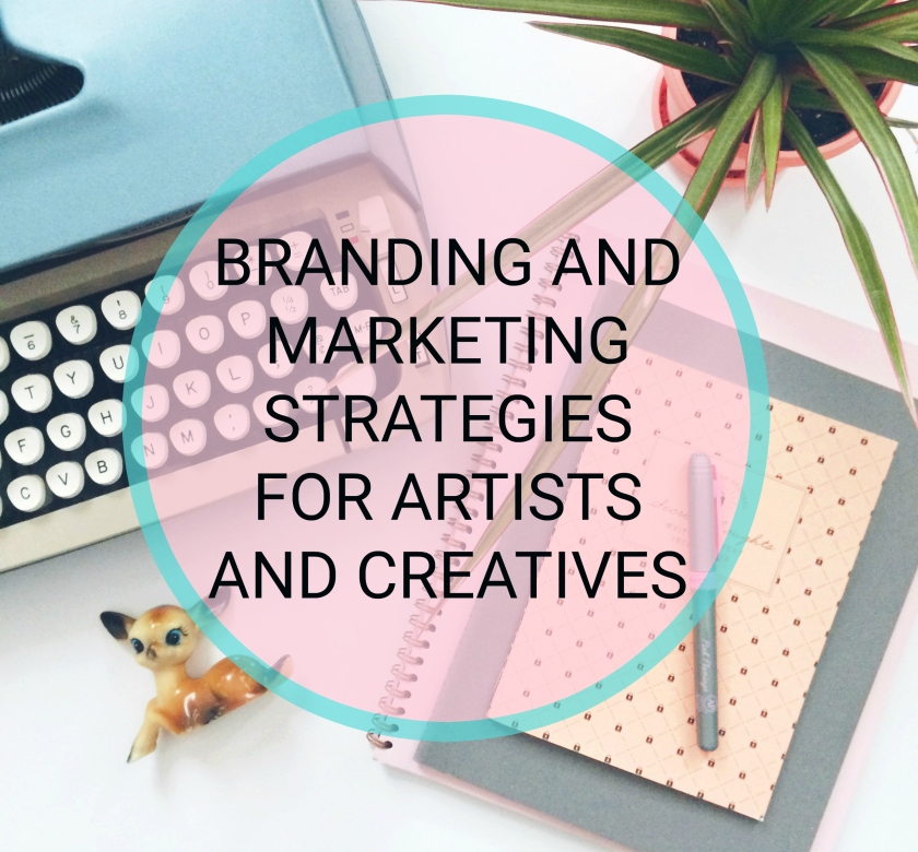 branding and marketing strategies for artists and creatives